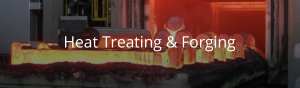 Heat Treating and Forging